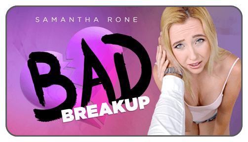 Bad Breakup