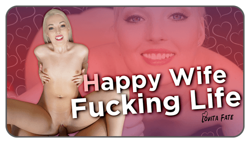 Happy Wife, Fucking Life