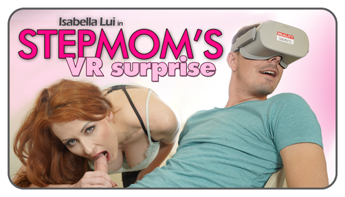 Stepmom's VR Surprise